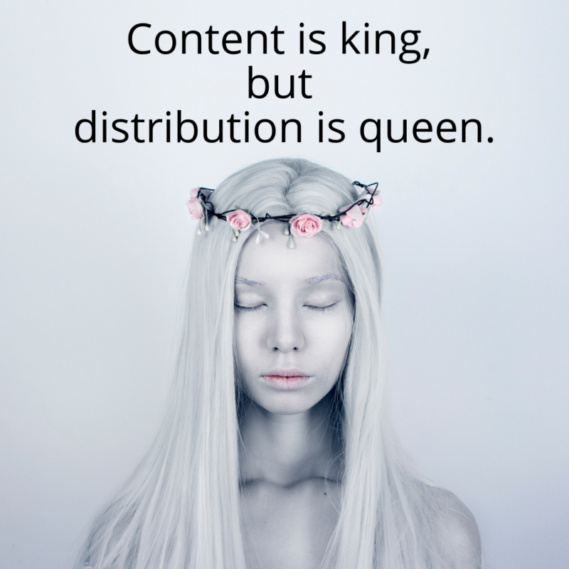 Put Distribution at the Heart of Content Marketing